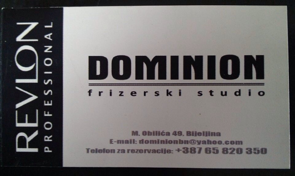Dominion, Bijeljina