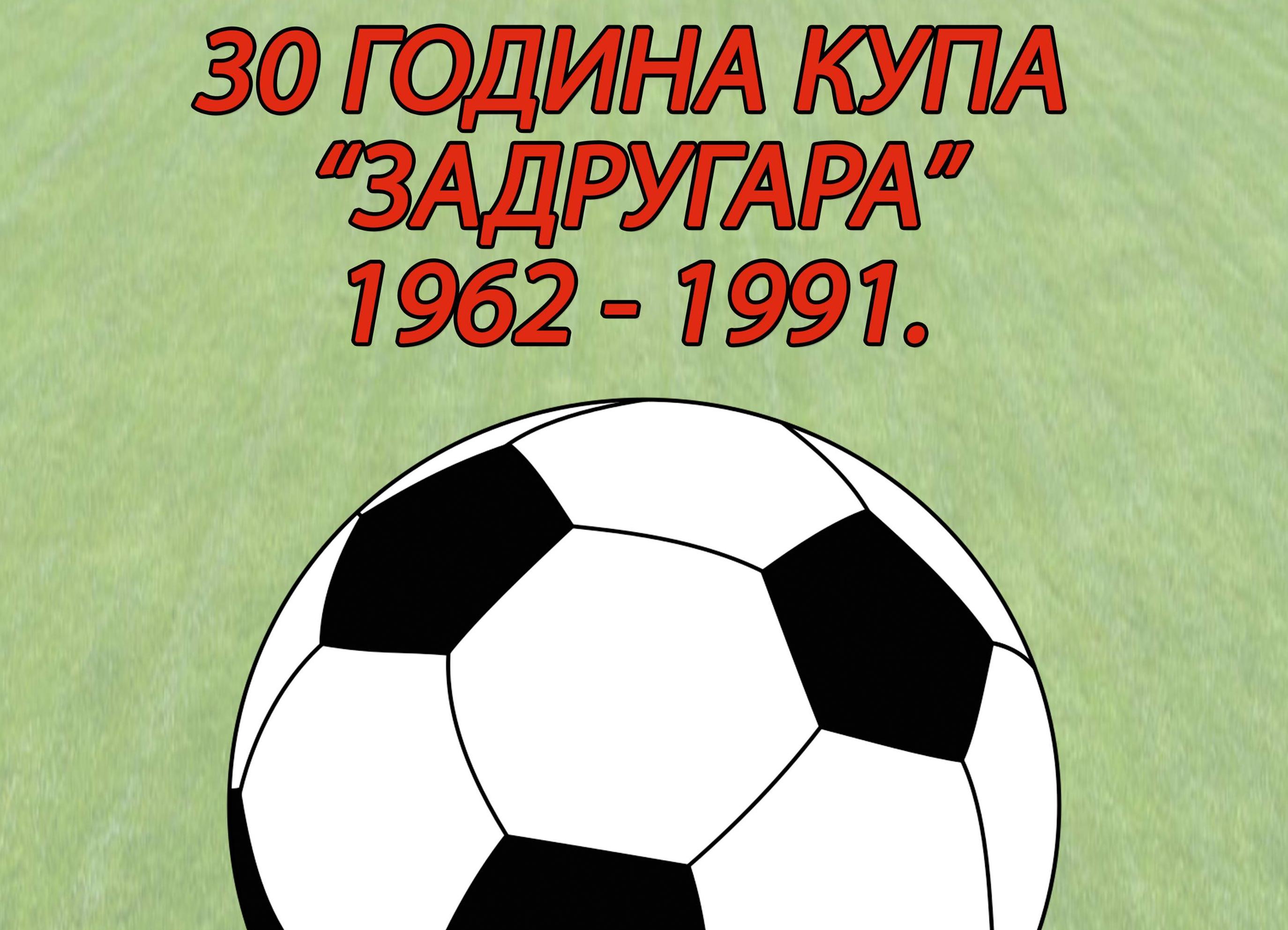 30 godina kupa Zadrugara