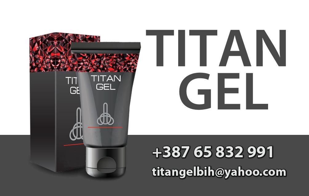 titan gel oglasi bijeljina danas